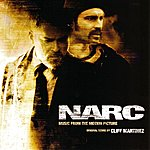 Cliff Martinez Narc (Music From The Motion Picture)