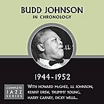 Budd Johnson Complete Jazz Series 1944 - 1952