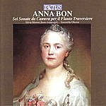 Oberon Anna Bon: Sei Sonate Da Camera Per Il Flauto Traversiere