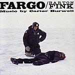 Carter Burwell Fargo/Barton Fink (Original Motion Picture Score)