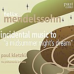 "Paul Kletzki Mendelssohn: Incidental Music To ""A Midsummer Night's Dream"""