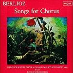 Sir Roger Norrington Berlioz: Songs for Chorus