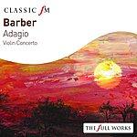 Joshua Bell Barber: Adagio/Violin Concerto