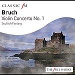 Kyung-Wha Chung Bruch: Violin Concerto No.1/Scottish Fantasy, Op.46