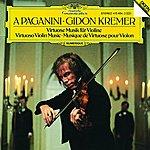 Gidon Kremer A Paganini - Virtuoso Violin Music