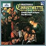 Gabrieli Consort Praetorius: Christmas Mass