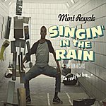 Mint Royale Singin' In The Rain (Short Radio Edit)