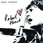 Gene Vincent Rebel Heart
