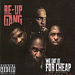 Re-Up Gang We Got It For Cheap - The Mixtape Volume 3