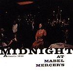 Mabel Mercer Midnight At Mabel Mercer's