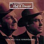 Flatt & Scruggs 'Tis Sweet To Be Remembered: The Essential Flatt & Scruggs