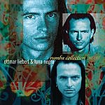 Ottmar Liebert Rumba Collection 1992-1997