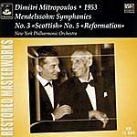 "New York Philharmonic Mendelssohn: Symphonies No. 3 ""Scottish"" & No. 5 ""Reformation"""