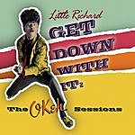 Little Richard Get Down With It!: The OKeh Sessions