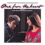 Tom Waits One From The Heart: The Original Motion Picture Soundtrack of Francis Coppola's Movie