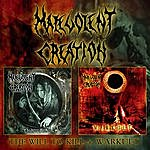 Malevolent Creation Warkult / The Will To Kill