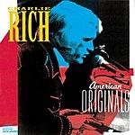 Charlie Rich American Originals