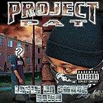 Project Pat Layin' Da Smack Down (Explicit Version)