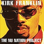 Kirk Franklin & The Family The Nu Nation Project