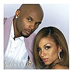 Kenny Lattimore Uncovered/Covered