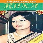 Runa Laila Runa In Pakistan (Ghazals)