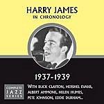 Harry James Complete Jazz Series 1937 - 1939