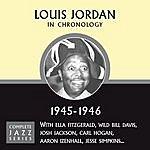 Louis Jordan Complete Jazz Series 1945 - 1946