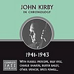 John Kirby Complete Jazz Series 1941 - 1943