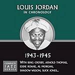 Louis Jordan Complete Jazz Series 1943 - 1945
