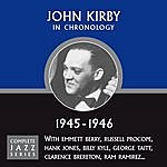 John Kirby Complete Jazz Series 1945 - 1946