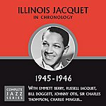 Illinois Jacquet Complete Jazz Series 1945 - 1946