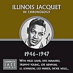 Illinois Jacquet Complete Jazz Series 1946 - 1947