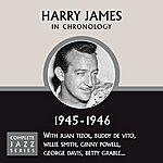 Harry James Complete Jazz Series 1945 - 1946