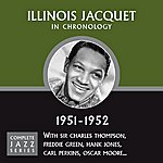 Illinois Jacquet Complete Jazz Series 1951 - 1952
