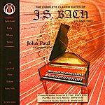 John Paul The Complete Clavier Suites Of J.S. Bach - Vol. 2