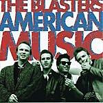 The Blasters American Music