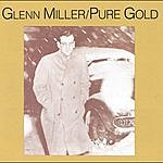 Glenn Miller & His Orchestra Pure Gold