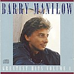 Barry Manilow Greatest Hits Vol. 1
