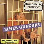 """James Gregory """"It Could Be A Law, I Don't Know!""""  The Funniest Man In America"""