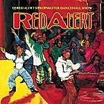 Red Alert Dj Red Alert's Propmaster Dancehall Show