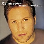Collin Raye I Think About You