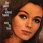 Roland Hanna The Piano Of Roland Hanna: Easy To Love