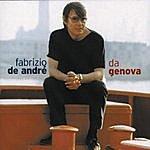 Fabrizio De André Da Genova...