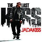 Jadakiss The Last Kiss (Edited Version)