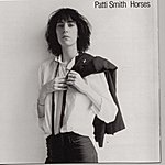 Patti Smith Horses (Remastered 1996)