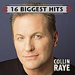 Collin Raye 16 Biggest Hits