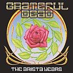 Grateful Dead The Arista Years (Digitally Remastered)