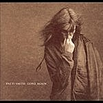 Patti Smith Gone Again