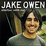Jake Owen Startin' With Me