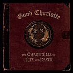 """Good Charlotte The Chronicles Of Life And Death (WALMART/""""DEATH"""" Art Version)"""